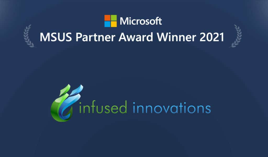 Image shows the Microsoft US Partner Award Winner for 2021: Infused Innovations.
